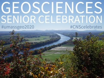 """The popular scene of the Connecticut River winding its way south through farm fields towards the profile of the Holyoke Range on a clear blue-sky day with the words """"GEOSCIENCES SENIOR CELEBRATION"""" and hashtags mentioned in tasteful white and blue text hanging in clear blue sky."""