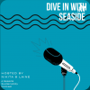 Logo for the Dive In With Seaside Podcast